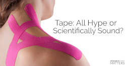 Tape All Hype or Scientifically Sound